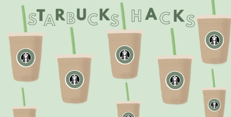 VERONDRE STARBUCKS HACKS FOR LESS THAN FIVE DOLLARS
